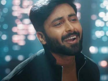 Ashwin Kumar's Enna Solla Pogirai - Much Awaited first single AASAI Released | Watch the video song here! - Tamil Cinema News