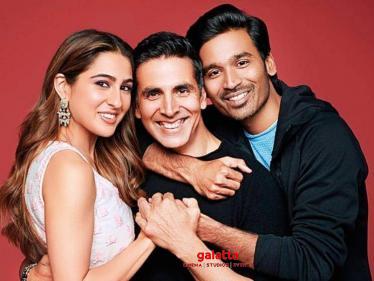 Dhanush's Atrangi Re shooting wraps up | Akshay Kumar | Sara Ali Khan | A. R. Rahman - Tamil Cinema News