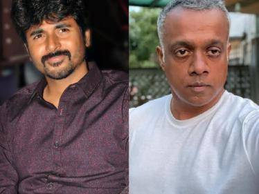 WOW: Sivakarthikeyan and director Gautham Menon to team up for a new film. CONFIRMED. - Tamil Cinema News