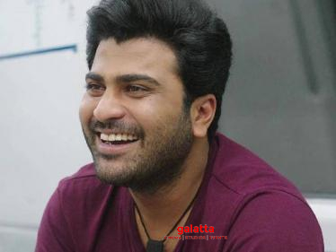 Sharwanand returns to Tamil cinema after a long gap - teams up with this sensational director!