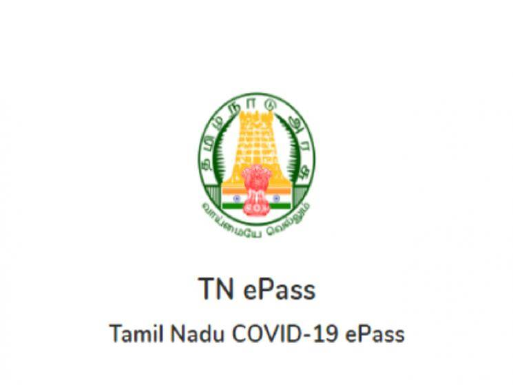 Tamil Nadu Government relaxes norms for epass issual!