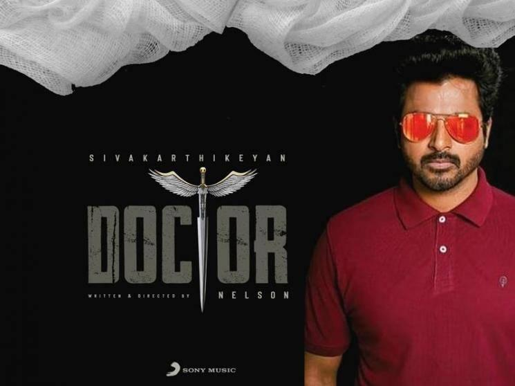 Just In: Breaking announcement on Sivakarthikeyan's Doctor